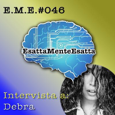 P.46 Intervista a Debra