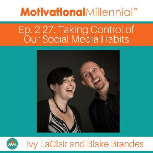 2.27: Taking Control of Our Social Media Habits