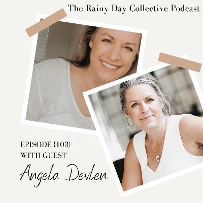 with Angela Devlen... {103}