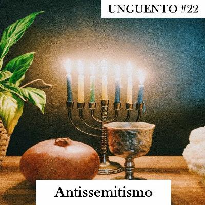 Unguento do Ogro #22: Antissemitismo