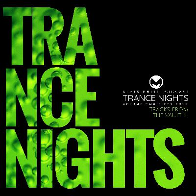 254 Trance Nights Volume 0254 | Tracks from the Vault III