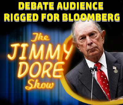 Debate Crowd Rigged by Bloomberg!