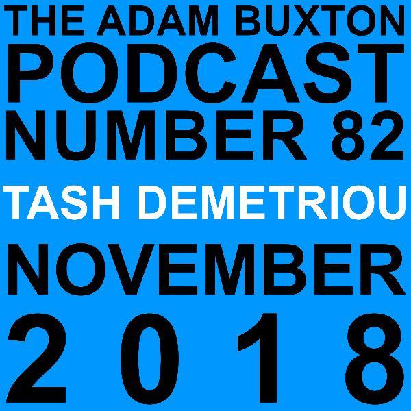 EP.82 - TASH DEMETRIOU