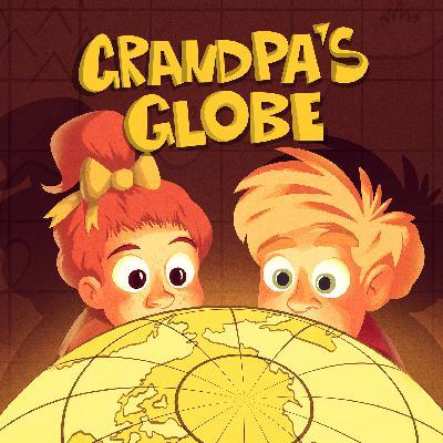 Grandpa's Globe Season 2 Episode 9: Argentina and the Treasure of Captain Drake Part II