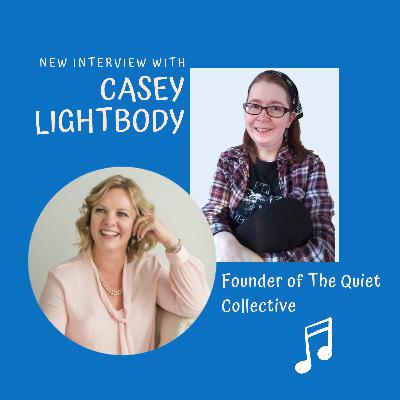 Chat with Casey Lightbody   Helping quietly powerful women come out of hiding & create impact