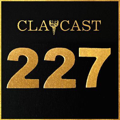 Clapcast 227