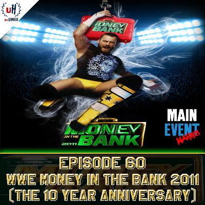 Episode 60: WWE Money in the Bank 2011