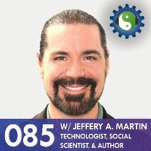 085 - with Jeffery A. Martin - On Happiness, Fundamental Wellbeing, and Flow States