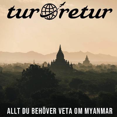 Allt du behöver veta om Myanmar