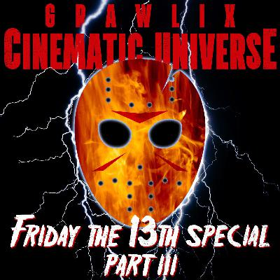 Friday the 13th Special Part III