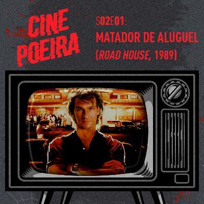 Cine Poeira S02E01 - MATADOR DE ALUGUEL (1989)