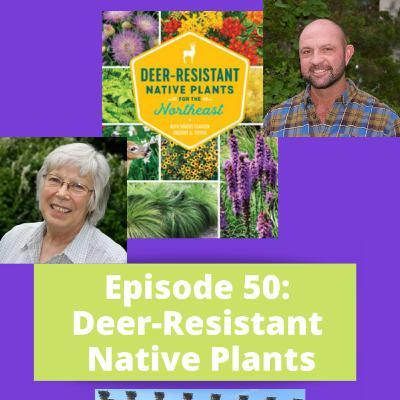Episode 50 - Deer-Resistant Native Plants