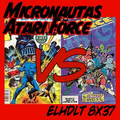 [ELHDLT] 8x37 Micronautas vs Atari Force