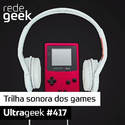 Ultrageek – Trilha sonora dos games