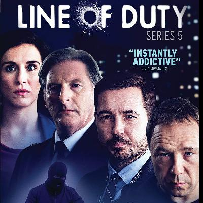 Rewind: Line of Duty S5 (Patreon Sample)