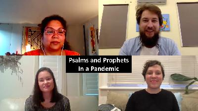 Ep59 (LIVE). Psalms and Prophets in a Pandemic, Monica Melanchthon, Lyndal Sherwin, Renee Evans