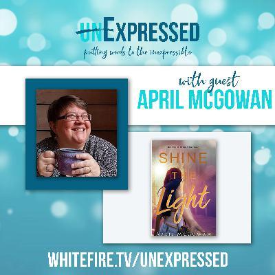 unExpressed Ep3: April McGowan