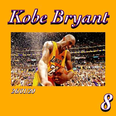 Ep.8, Memorial Kobe Bryant