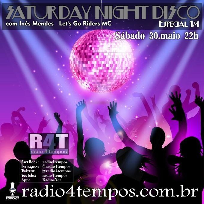 Rádio 4 Tempos - Saturday Night Disco 04