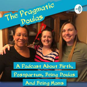Ep 111 - The Evolution Of Our Doula Philosophy