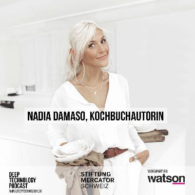Wie denkt eine Kochbuchautorin über neue Technologien? Nadia Damaso