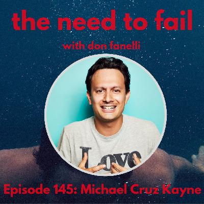 Episode 145: Michael Cruz Kayne