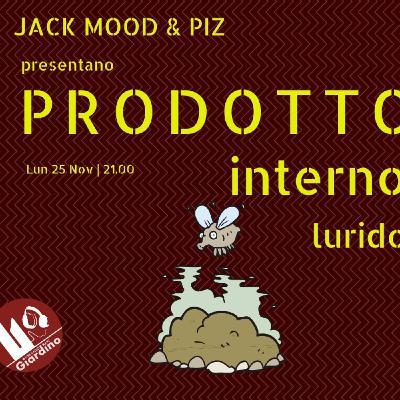 Salotto con Prodotto Interno Lurido - Jack, Mood & Piz - s01e11
