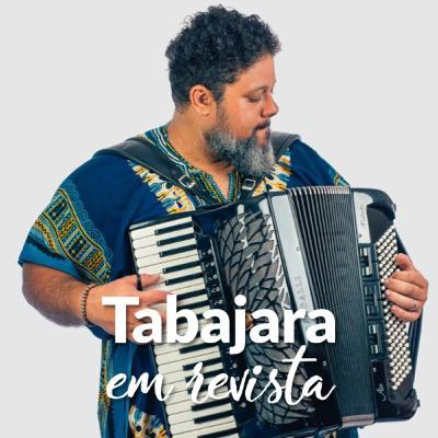 Tabajara em Revista - Helinho Medeiros