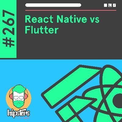 React Native vs Flutter – Hipsters Ponto Tech #267