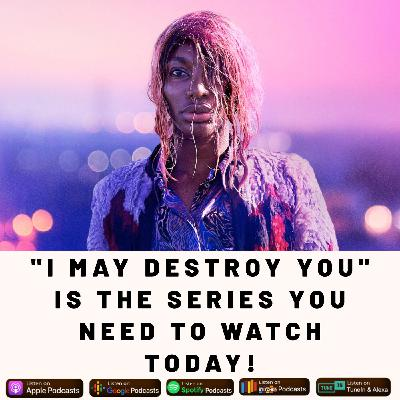"""I May Destroy You:"" The The Series You Need To Watch Today"