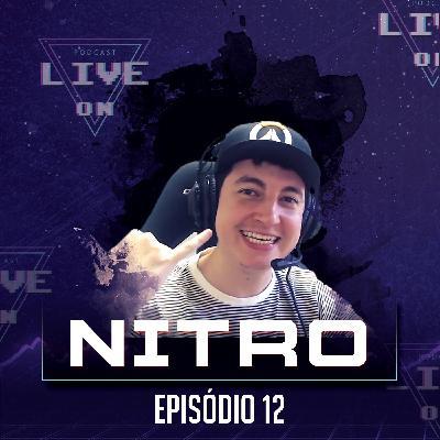 Live On Podcast - Convidado: Nitro - Episódio 12