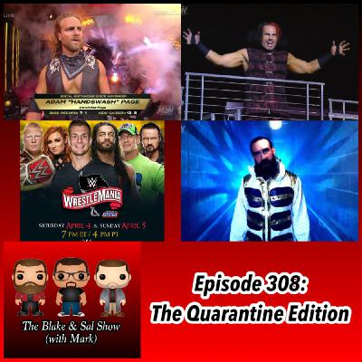 Episode 308: The Quarantine Edition