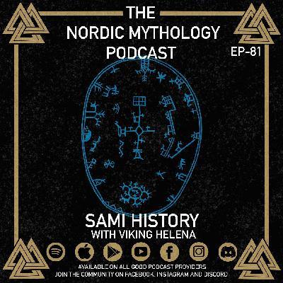 Ep 81 - Sámi History with Viking Helena