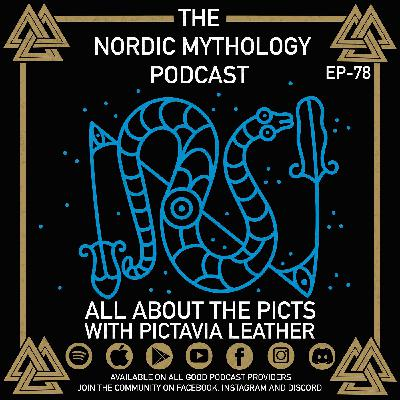 Ep 78 - All About the Picts with Pictavia Leather