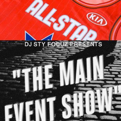 Episode 219 - Main Event All-Star Mix Weekend part 2
