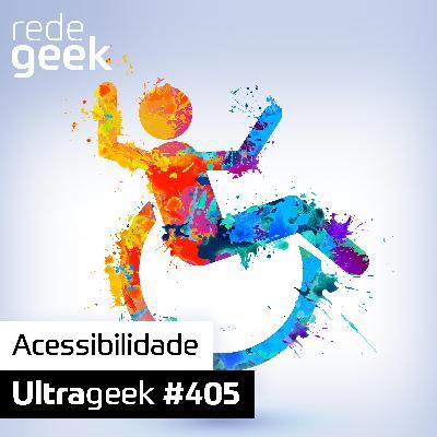 Ultrageek – Acessibilidade