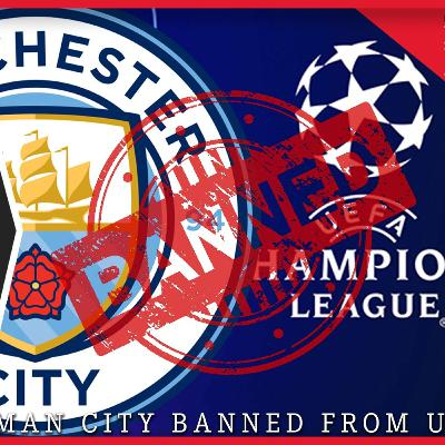 BREAKING: Man City BANNED from Champions League | What it means for Liverpool