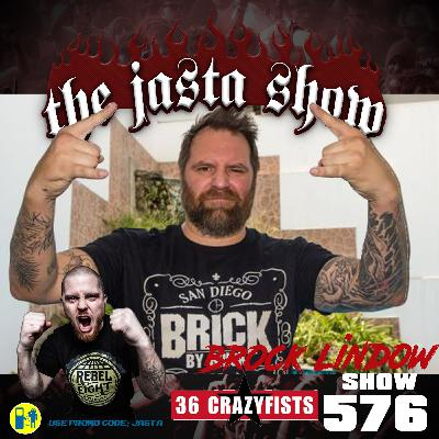 Show #576 - Brock Lindow (36 Crazyfists)