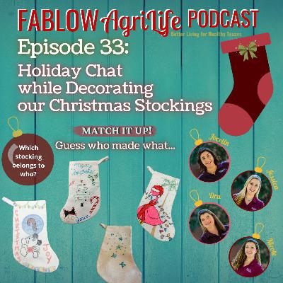 Holiday Chat while Decorating our Christmas Stockings – Episode 33