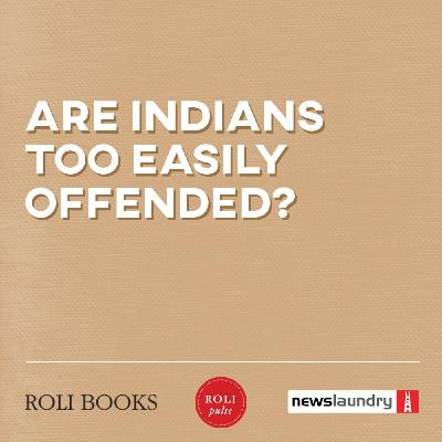Webinar: Are Indians too easily offended?