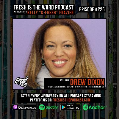 Episode #226: Drew Dixon – Former A&R Executive at Def Jam and Arista, Subject of the HBO Max Docuseries On the Record about her Decision to Publicly Accuse Russell Simmons of Sexual Abuse
