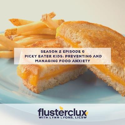 Picky Eater Kids: Preventing and Managing Food Anxiety