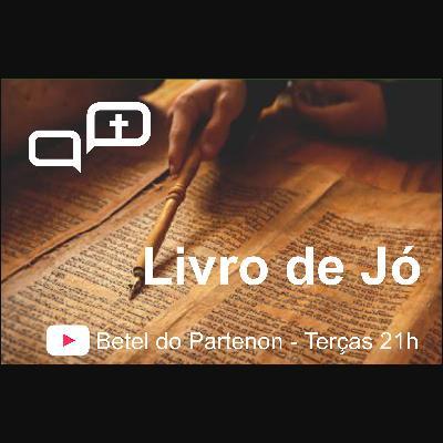 Bíblia na Veia - 008 - Livro de Jó