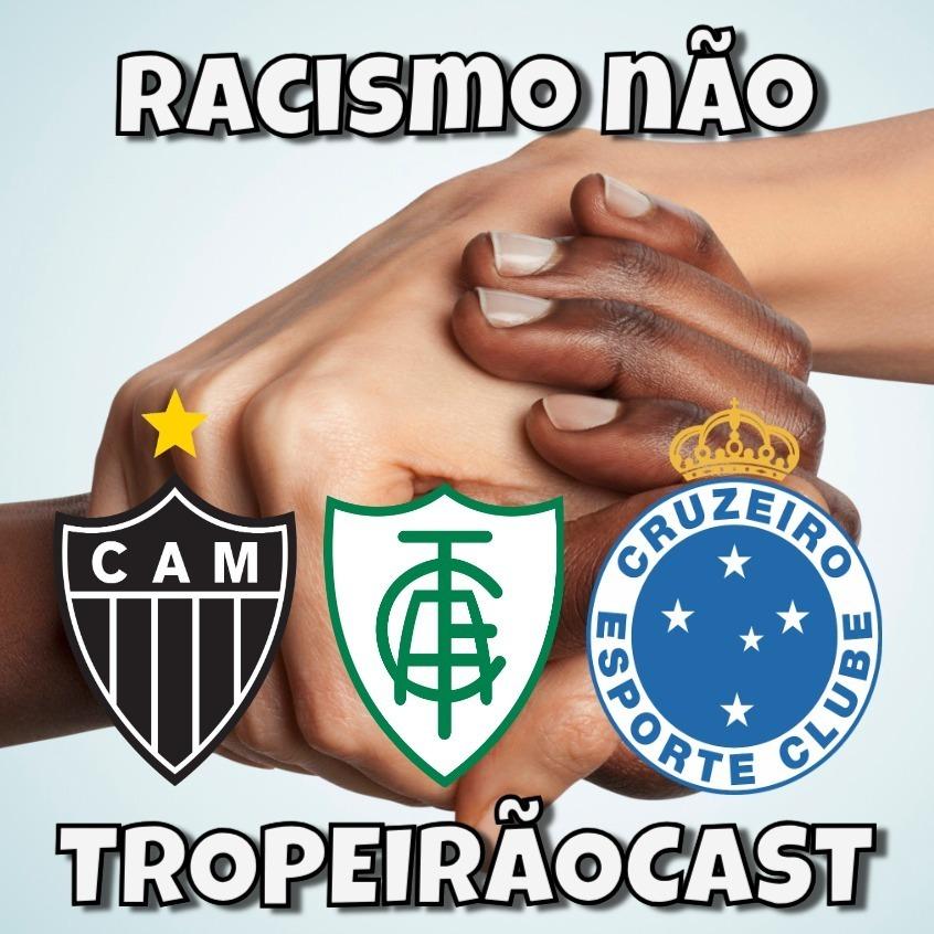 TROPEIRÃOCAST 012 - Um clássico em que perdemos para o racismo.
