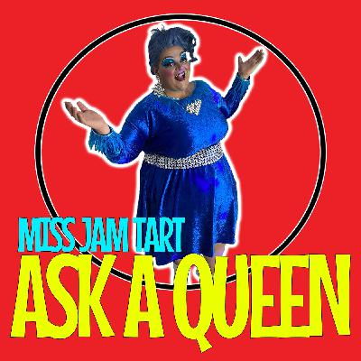 Ask A Queen - Jam Tart (Interview)