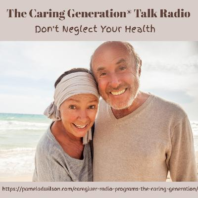 Don't Neglect Your Health