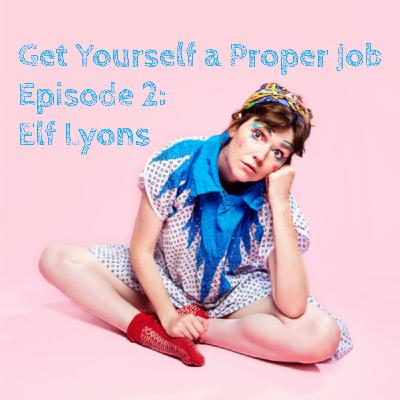 Elf Lyons: Episode 2