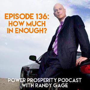 Episode 136: How Much Is Enough? (Podcast Exclusive)