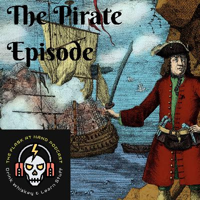 Ep.11: Oola Bourbon and PIRATES!! All the sexy pirate facts you wish you knew.