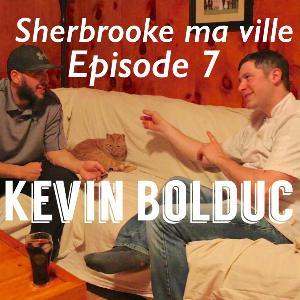 Episode 7: Kevin Bolduc